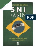 [BRANDÃO, Priscila] SNI & ABIN - Uma leitura da atuação dos serviços secretos brasileiros ao longo do século XX
