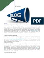 10 Dicas de Como Divulgar Um Blog