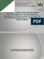Evaluación y caracterización mecánica y electroquímica de los