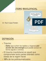 Trauma maxilo facial 2013.ppt