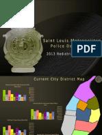 Saint Louis Metropolitan Police Department - 2013 Redistricting Proposal
