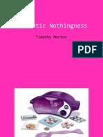 Automatic Nothingness