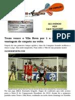 Treze Vence o Vila Nova Por 1 a 0 e Vai Ter a Vantagem Do Empate Na Volta