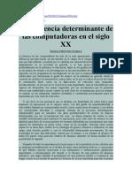La influencia determinante de las computadoras en el siglo XX. Gonzalo Martínez Carbalá