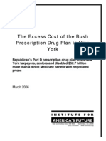 The Excess Cost of the Bush Prescription Drug Plan in New York
