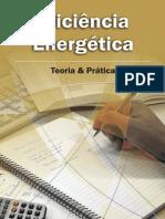 Eficiência Energética - Teoria e Prática - eletrobras