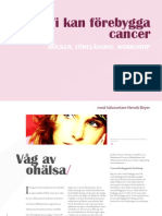 Vi kan förebygga cancer!