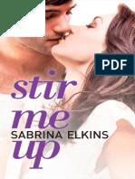 Stir Me Up by Sabrina Elkins - Chapter 1 Excerpt