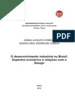 MONOGRAFIA _ O desenvolvimento industrial no Brasil Aspectos evolutivos e relações com o Design