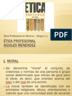 Ética profesional, Aquiles Menendez