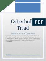 Cyberbully Triad-3 Typologies of Cyberbully