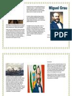 Don Miguel Grau Seminario nació en en Piura