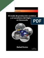 EL MODO DE PRODUCCIÓN SOVIÉTICO Y EL SOCIALISMO DEL SIGLO XXI EN VENEZUELA.pdf