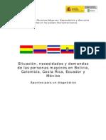 Situacion Necesidades y Demandas de Las Personas Mayores en Bolivia Colombia Costa Rica Ecuador y
