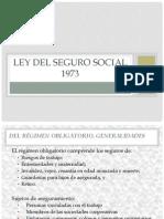 Ley del Seguro social 1973.ppt