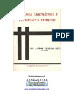 Aníbal Pereira Reis - Católicos Carismáticos e Pentecostais Católicos