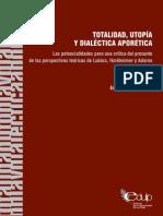 Totalidad, Utopia y Dialectica Aporetica