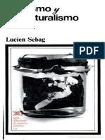 67218748-Sebag-Lucien-Marxismo-y-estructuralismo-2ª-ed-1967.pdf