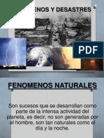 Fenomenos, Desastres y Peligros