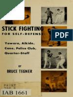 Stick Fighting for Self-Defense - Tegner