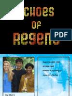 Echoes of Regent