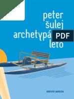 Peter Šulej - Archetypálne leto