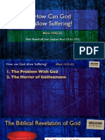 How Can God Allow Suffering? (Mark 14:32-42, Oct 2013)