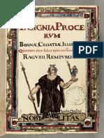 Insignia Procervm Bosnae Croatiae Illiriae