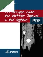 Lo strano caso del dottor Jekyll e del signor Hide