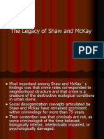 The Legacy of Shaw and McKay
