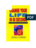 Change Your Life in 60 Seconds