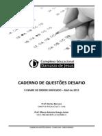 Caderno Questoes Desafio X Exame Completo Abril de 2013