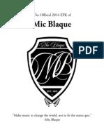 Mic Blaque - EPK