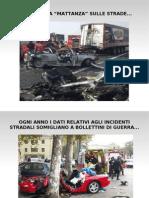 Campagna contro gli incidenti stradali