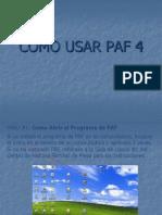 Como Usar Paf 4