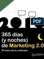 2010 365 Dias y Noches de Marketing 20 El Inicio de La Edecada(1)
