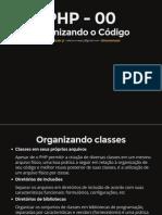 PHP OO - Organizando o Código