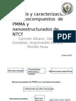Síntesis y caracterización de nanocompuestos de PMMA y nanoestructurados de NTCf