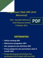 Proses Order Prosesing ARV 9 Okt 2012