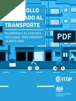 Desarrollo Orientado al Transporte. Regenerar las ciudades mexicanas para mejorara la movilidad