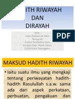 3) Pembahagian Ulum Hadith ( RIWAYAH & DIRAYAH )