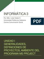 1. Generalidades, Definiciones de Proyectos, Ambiente Del Programa MS Project