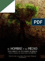 L Vida Durante El Preclasico en El Norte-centro y El Occidente de Mexico, Cordinadora Maria de Lourdes