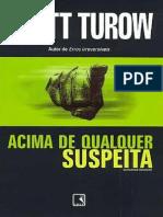 Acima de Qualquer Suspeita - Scott Turow