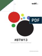 #BTW13 Bundestagswahl 2013 - Themen, Tools, Wahlkampf