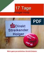 117 Tage - Mein ganz persönliches Streikerlebnis