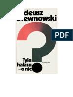 Drewnowski, Tadeusz - Tyle hałasu -o nic?. Wspomnienia – 1982 (zorg)