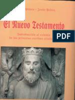 Piñero Antonio - El Nuevo Testamento Introduccion Al Estudio De Los Primeros Escritos Cristianos