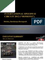 Momoto Malacca Track Proposal