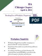 - Breaking Free of Workplace Negativity